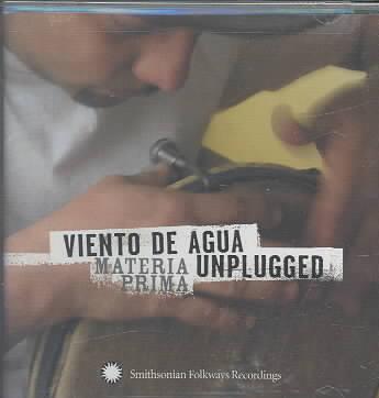 VIENTO DE AGUA UNPLUGGED:MATERIA PRIM BY VIENTO DE AGUA (CD)